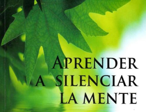 Aprender a silenciar la mente